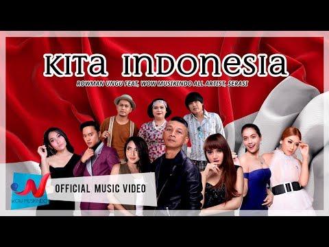 Rowman Ungu ft Wow Musikindo All Artist, Serasi - Kita Indonesia (Official Music Video)