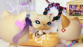lps|serial: Сверхестественная любовь(Ep1)| Supernatural love