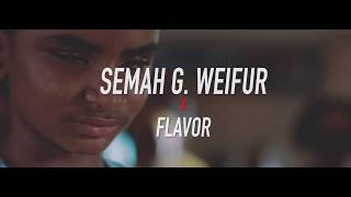 Semah G  Weifur   All We Need (Feat. Flavour)