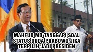 Mahfud MD Beri Tanggapan soal Status Duda Prabowo jika Ketum Gerindra Itu Terpilih Jadi Presiden