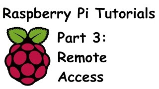 Remote Access With SSH And Remote Desktop   Raspberry Pi And Python Tutorials P.3