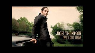 Josh Thompson: Back Around