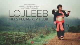 """LOJLEEB - """"Neeg Pluag Kev Hlub"""" (Official Audio) [Hmong Song 2016]"""