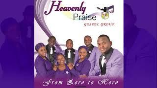 Heavenly Praise Gospel Group_Thixo wethu uthembekile