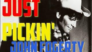 Just Pickin' - John Fogerty