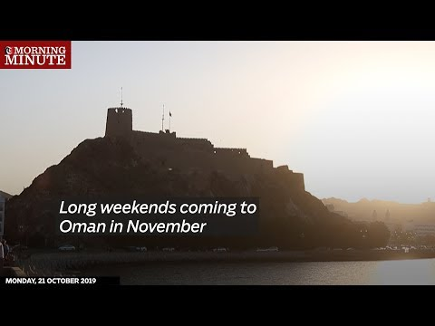 Long weekends coming to Oman in November