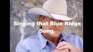 Blue Ridge Mountain Song Lyrics (Alan Jackson)