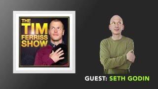 Seth Godin Interview (Full Episode) | The Tim Ferriss Show (Podcast)