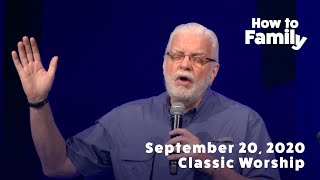 How to Family (Week 4) | September 20, 2020 | Classic
