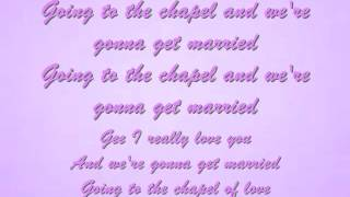 Going to The Chapel Of Love Lyrics - The Dixie Cups