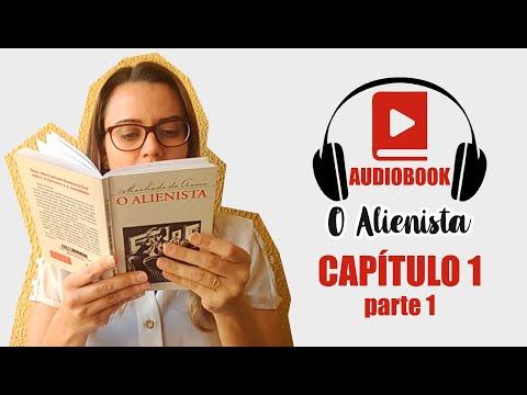 Capítulo 1 - parte 1 - Audiobook O Alienista - Machado de Assis #1
