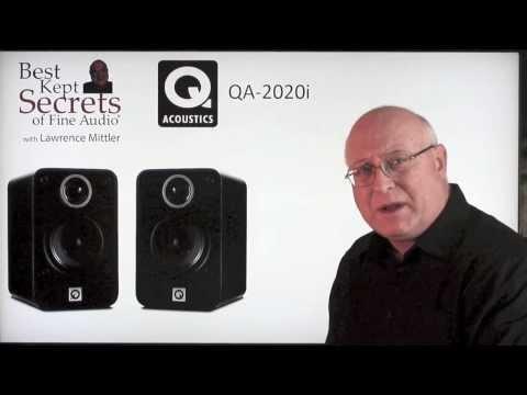Q Acoustics 2020i Speakers – Best Kept Secrets of Fine Audio w/Lawrence Mittler