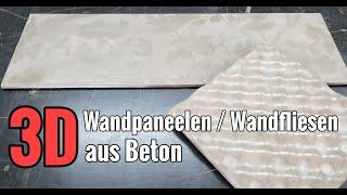3D Wandpaneelen / Wandfliesen aus Beton ganz einfach selber machen / DIY