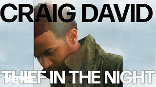 Craig David   Thief In The Night (Official Audio)