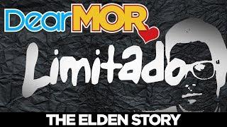 """Dear MOR Uncut: """"Limitado"""" The Elden Story 02-04-18"""