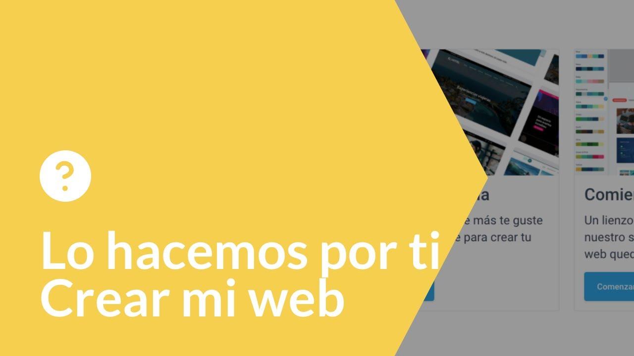 Cómo crear mi web | Lo hacemos por ti