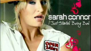 Sarah Connor - I Just Started Being Bad