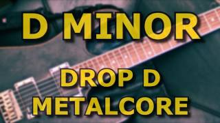 D Minor Metalcore // Drop D // Backing Track // 150BPM