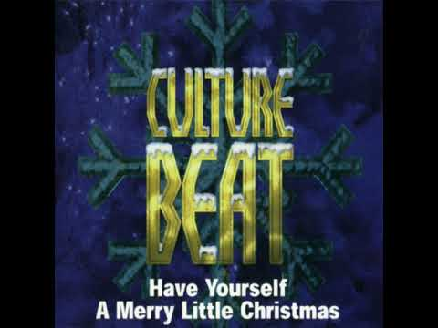 Culture Beat - Have Yourself A Merry Little Christmas  (Radio Version)