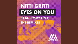 Eyes On You (feat. Jimmy Levy) (Tobtok Remix)