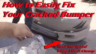 Best Way To Repair Your Cracked Bumper!!!