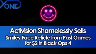 Activision Shamelessly Sells Smiley Face Reticle from Past Games for $2 in Black Ops 4