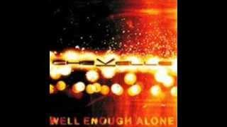 Chevelle Well Enough Alone Lyrics