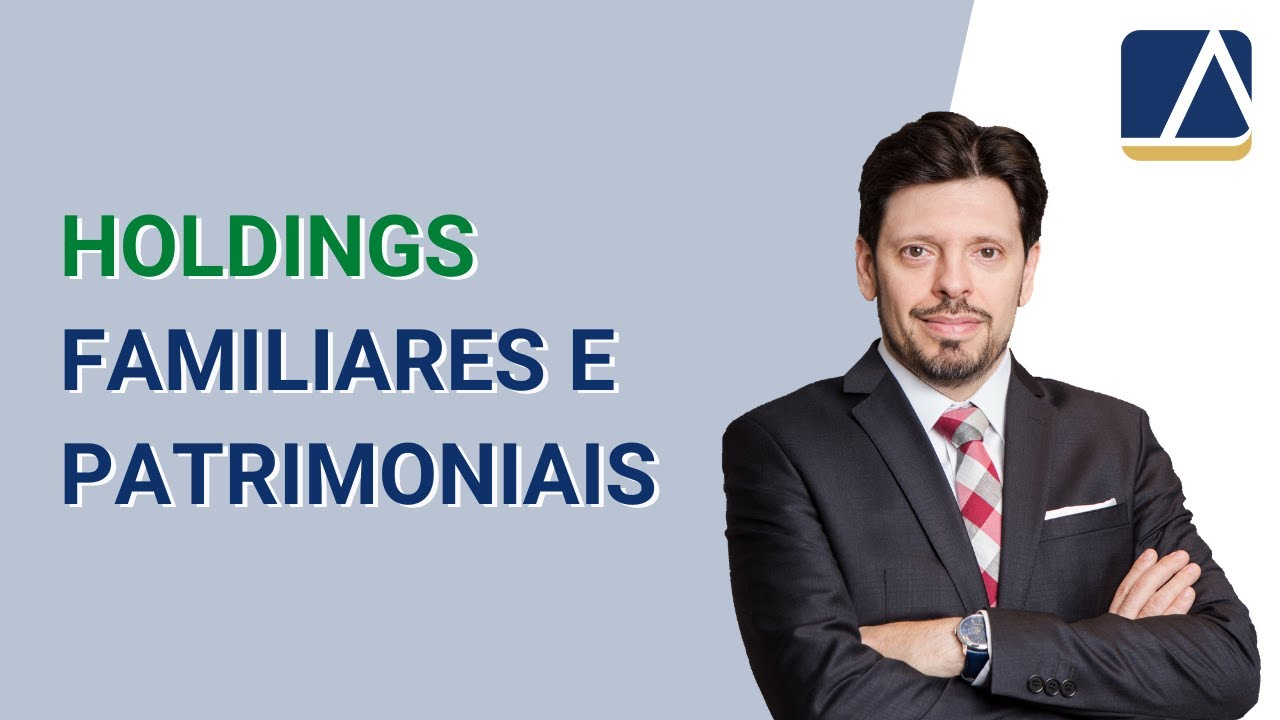 Holdings Familiares e Patrimoniais (Family Office) – 2019.