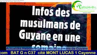 Actualités Hebdomadaires des Musulmans de Guyane 14 Février 2021
