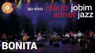 Bonita (Jobim Jazz ao Vivo)