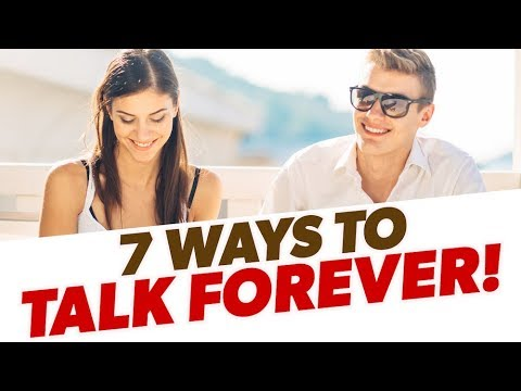 How To NEVER Run Out Of Things To Say To A Girl | 7 Ways To Keep The Conversation Going On A Date