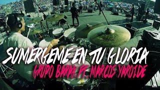 Lizmike | Sumergeme En Tu Gloria - Barak Ft. Marcos Yaroide (Live Drum Cover)