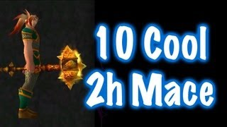 10 Cool Two-Handed Maces & Location Guide (World of Warcraft)