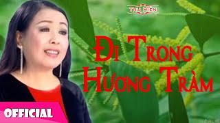 Thu Hiền - Đi Trong Hương Tràm [Official Audio]