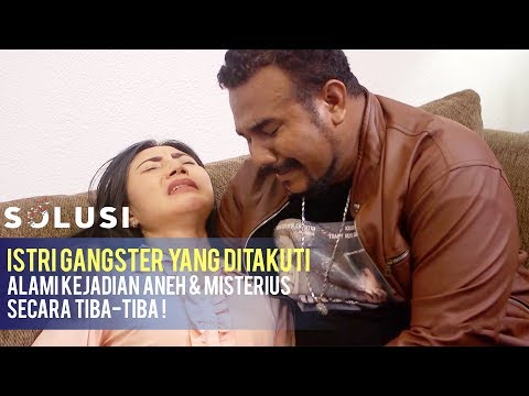 Kisah Nyata Istri Gangster Paling Ditakuti Alami Kejadian Aneh | Yayuk Solusi TV | Eps 140 Part 2