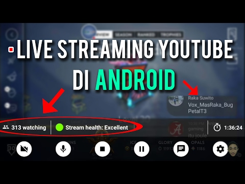 Video Cara Live Streaming Youtube di Android | Tutorial Live Streaming