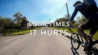 sometimes it hurts...