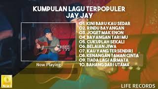 Jay Jay   Kumpulan Lagu Terpopuler