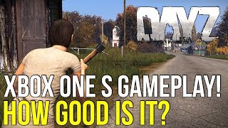 #DayZ On Xbox One S! ~ Closed Preview Gameplay/First Impressions