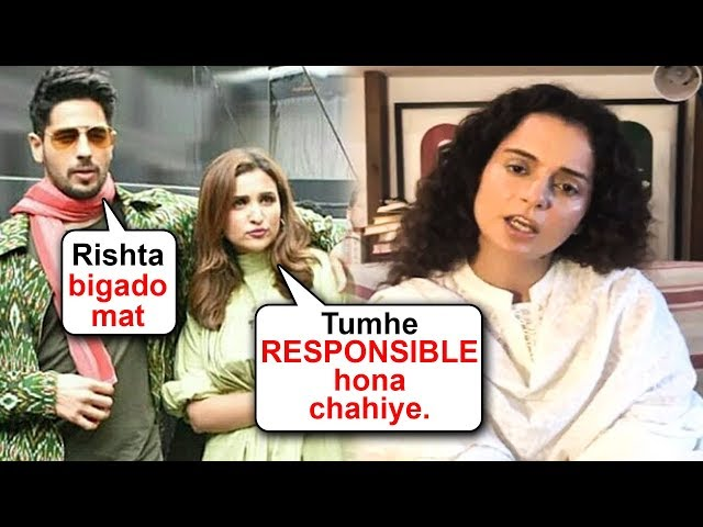 Sidharth Malhotra And Parineeti Chopra SUPPORT Kangana Ranaut Fight With Media Reporter