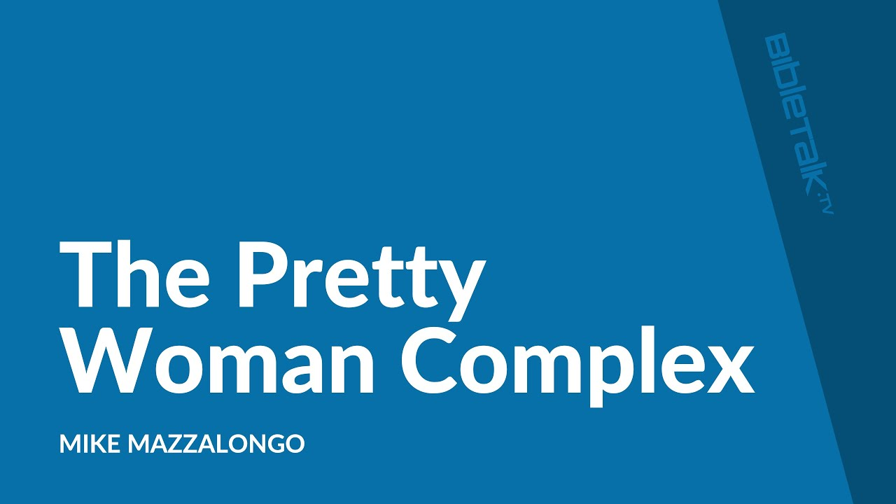 Pretty Woman Complex