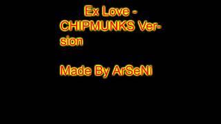 Esra Kahraman - Ex Love CHIPMUNKS Version