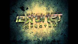 12 Stones - Infected (Lyrics)