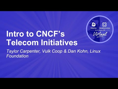 Image thumbnail for talk Intro to CNCF's Telecom Initiatives