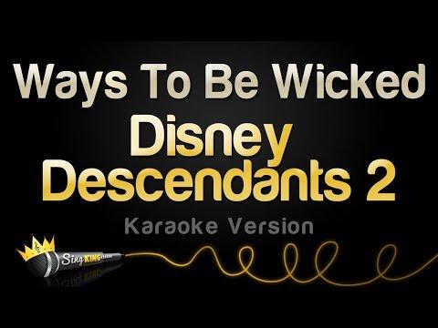 Descendants 2 - Ways To Be Wicked (Karaoke Version)