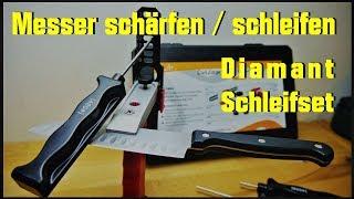 Messer Schärfen / Schleifen   Diamant Schleifsystem    Funktion, Test , Fazit   Diamantschleifsteine