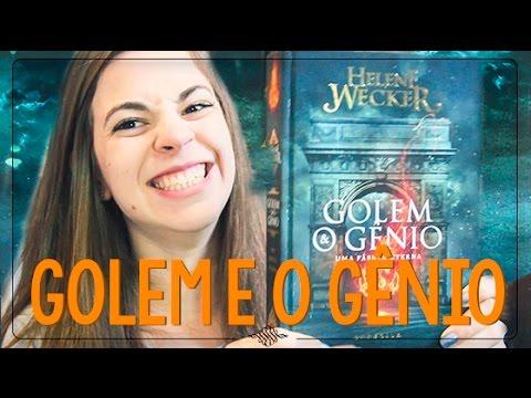 GOLEM E O GÊNIO | Helene Wecker | Personalidades e fantasias