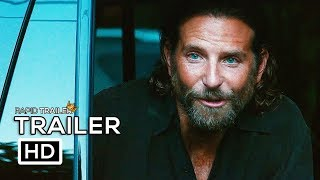 A STAR IS BORN Official Trailer (2018) Bradley Cooper, Lady Gaga Movie HD