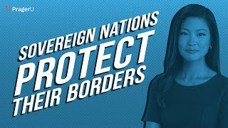 Sovereign Nations Protect Their Borders