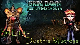 Grim Dawn S4 E15 - Death's Mistress